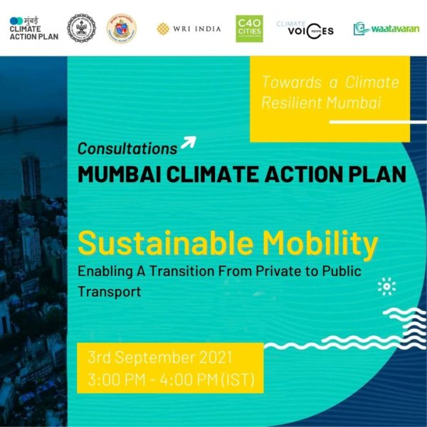 Mumbai Climate Action Plan – Stakeholder Consultation on Sustainable Mobility