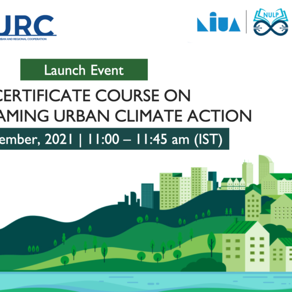 First International E-Certificate Course on Mainstreaming Urban Climate Action Launched
